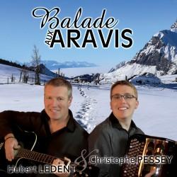 CD Balade aux Aravis - Ch. PESSEY & H. LEDENT