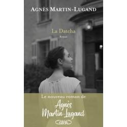 La Datcha - Agnès Martin-Lugand - Broché